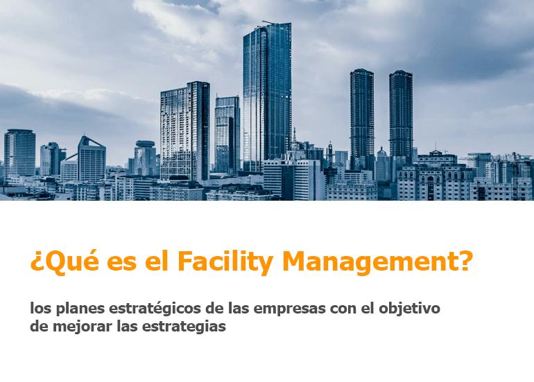 ¿Qué es el Facility Management?