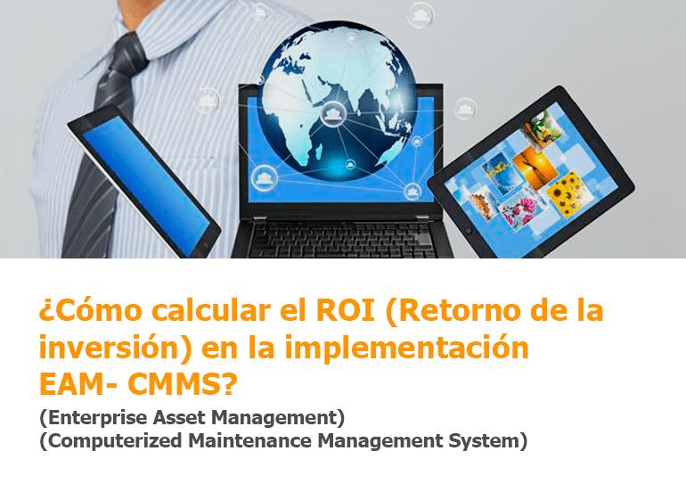 ¿Cómo calcular el ROI en la implementación EAM- CMMS?