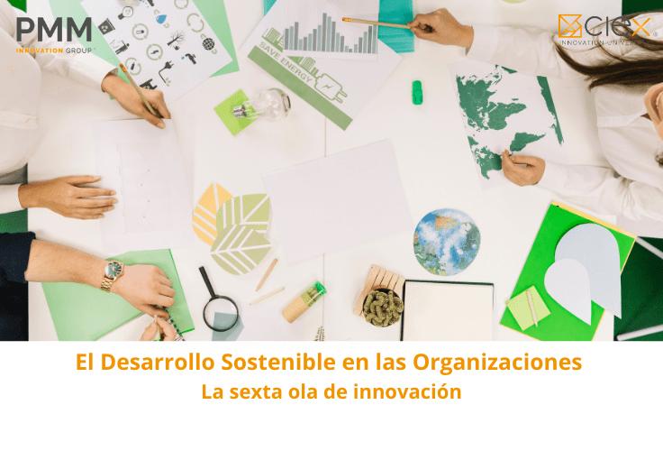 El Desarrollo Sostenible en las Organizaciones
