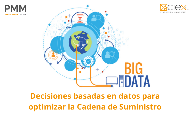 Decisiones basadas en datos para optimizar la Cadena de Suministro